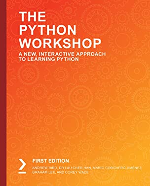 The Python Workshop: A New, Interactive Approach to Learning Python