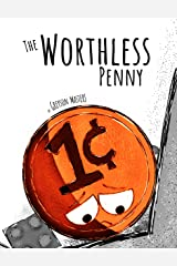 The Worthless Penny Kindle Edition