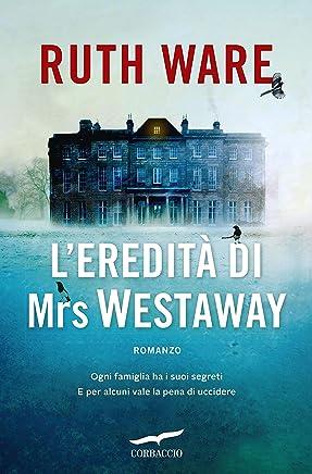 L'eredità di Mrs Westaway (Italian Edition)