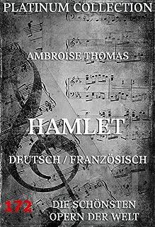 Hamlet: Die  Opern der Welt (German Edition)