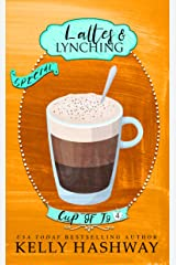 Lattes and Lynching (Cup of Jo Book 4) Kindle Edition