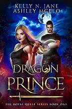 Dragon Prince: A Dragon Shifter Fantasy Adventure (The Royal Quest Book 1)