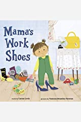 Mama's Work Shoes Kindle Edition
