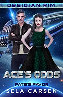 Ace's Odds: Fate's Favor 1 (Obsidian Rim Book 7)
