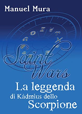 Saint Wars - La leggenda di Kàdmius dello Scorpione