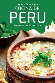 Cocina de Peru: The Best of Peruvian Cuisine