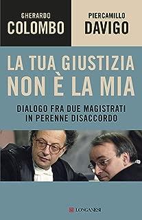 La tua giustizia non è la mia (Italian Edition)