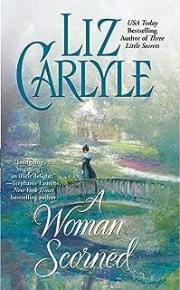 A Woman Scorned (Lorimer Family & Clan Cameron series Book 2)