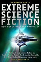 The Mammoth Book of Extreme Science Fiction (Mammoth Books 171)