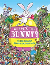 Where's the Bunny?: An Eggs-cellent Search-and-Find Book