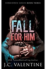Fall for Him (Forbidden Trilogy Book 3) Kindle Edition