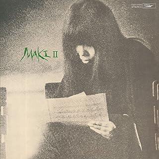 MAKI II(紙ジャケット仕様)