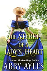 The Secret of a Lady's Heart: A Clean & Sweet Regency Historical Romance Novel Kindle Edition