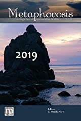 Metaphorosis 2019: The Complete Stories (Complete Metaphorosis Book 4) Kindle Edition