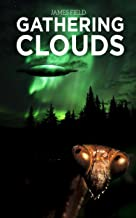 Gathering Clouds...: a sci fi journey into imagination (The Cloud Brothers Book 1)