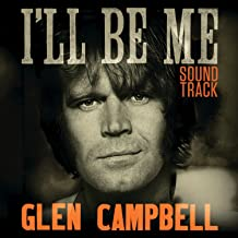Glen Campbell I'll Be Me Soundtrack