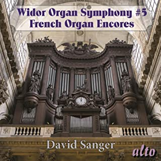 Widor: Organ Symphony No. 5, French Organ Encores