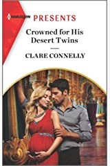 Crowned for His Desert Twins (Harlequin Presents) Kindle Edition