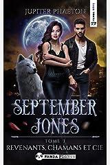 Revenants, Chamans et Cie (September Jones t. 3) Format Kindle