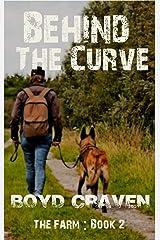 The Farm Book 2 : Behind The Curve (Behind The Curve - The Farm) Kindle Edition