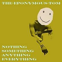 anything nothing something everything