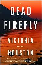Dead Firefly (18) (A Loon Lake Mystery)