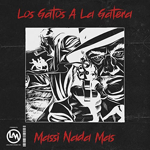 Los Gatos a la Gatera [Explicit]