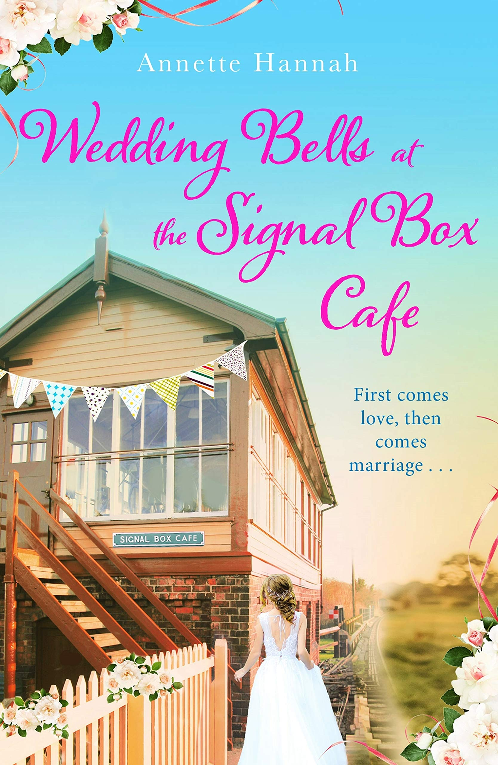 Download Wedding Bells at the Signal Box Cafe: The heartwarming new romcom for fans of Victoria Walters and Rebecca Raisin (English...