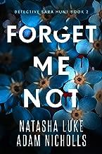 Forget Me Not (Detective Sara Hunt Book 2)