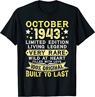 1943 October 76 Years Old Tee 76th Birthday Gifts T-Shirt
