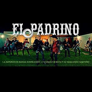 El Padrino (feat. Carlos Vicente y su Komando Norteño)