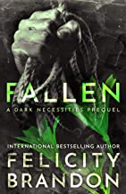 Fallen: (A Psychological Dark Romance) (The Dark Necessities Prequels Book 2)