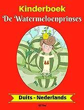 Kinderboek: De Watermeloenprinses (Duits-Nederlands) (Duits-Nederlands Tweetalig kinderboek 1) (German Edition)