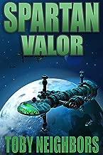Spartan Valor: An Orion Porter Novel (Spartan Trilogy Book 2)