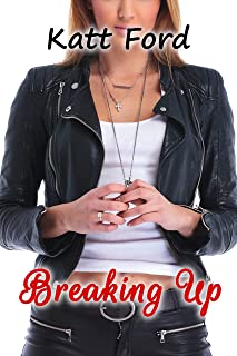 Breaking Up (A Mother's Revenge Book 23)
