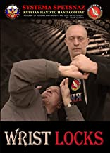 Russian Martial Art DVD - Wrist Locks - Systema Spetsnaz Russian Hand-to-Hand Combat Training Video - Instructional Self-Defense DVD
