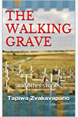 The Walking Grave: and other stories Kindle Edition