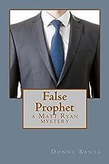 False Prophet Kindle Edition