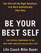 Be Your Best Self: The Official Companion to the New York Times Bestseller Best Self PDF