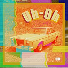 Best uh oh uh oh song Reviews