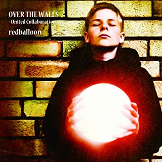 OVER THE WALLS~United Collaboration~