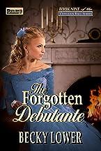 The Forgotten Debutante (Cotillion Ball Saga Book 9)
