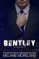 Bentley: Vested Interest #1 Kindle Edition