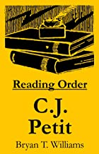 C.J. Petit - Reading Order Book - Complete Series Companion Checklist