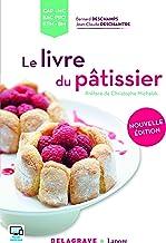Le livre du pâtissier (Référence SSHR) (French Edition)