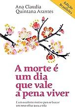 A morte é umdia que vale a pena viver: EDIÇÃO BRASILEIRA