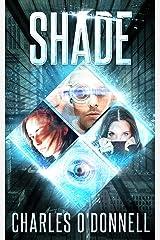 Shade (Shredded Book 2) Kindle Edition