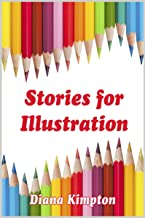 Stories for Illustration (English Edition)