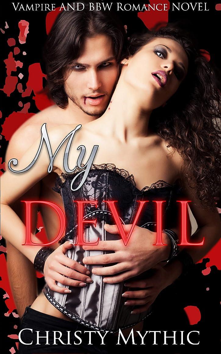 流用する圧倒する原油My Devil: Vampire and BBW Romance Novel (English Edition)