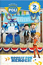 Read with Robocar Poli: Hooray for the Heroes! (Level 2: Qualified Reader)